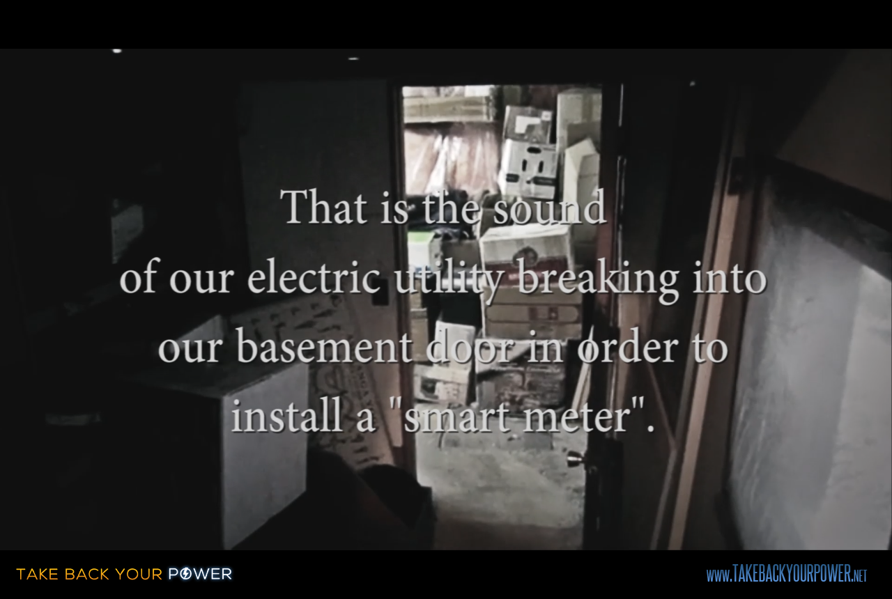 Utilities breaking and entering a private home, to install a smart meter (scene from Take Back Your Power)