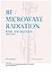 RF / Microwave Radiation Risk Awareness (pdf)