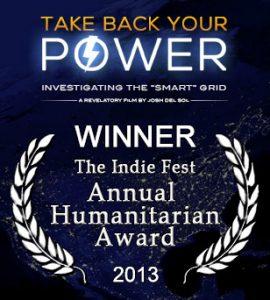 Take Back Your Power - Winner, Indie Fest Annual Humanitarian Award
